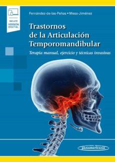 Enmarchaporlobasico.es Trastornos De La Articulación Temporomandibular. Terapia Manual, Ejercicio Y Técnicas Invasivas (Incluye Versión Digital) Image