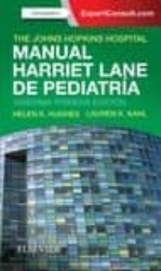 Rapidshare descargar ebook gratis MANUAL HARRIET LANE DE PEDIATRÍA 21. EDICION 9788491132042 (Literatura española) de HUGHES