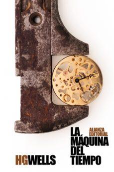 Los mejores libros descargan kindle LA MÁQUINA DEL TIEMPO 9788491811442 FB2
