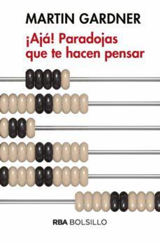 ¡ajá! paradojas que te hacen pensar (ebook)-martin gardner-9788491870142