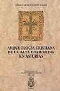 Eldeportedealbacete.es Arqueologia Cristiana De La Alta Edad Media En Asturias Image