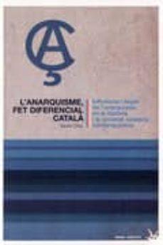 Costosdelaimpunidad.mx L Anarquisme Fet Diferencial Catala Influencia I Llegat De L Anarquisme En La Historia I La Image