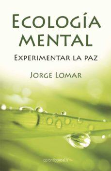 ecologia mental (con baraja de cartas)-jorge lomar-9788492635542