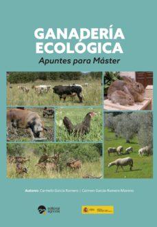 ganadería ecológica: apuntes para máster-carmelo garcia romero-carmen garcia romero moreno-9788492928842