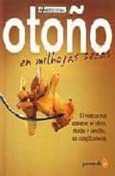 otoño: en milhojas secas-pedro alvarez-9788493705442