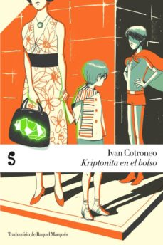 Descargar libros nuevos KRIPTONITA EN EL BOLSO de IVAN COTRONEO