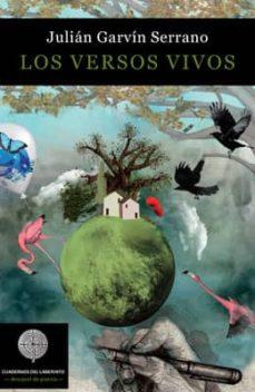 los versos vivos-julian garvin serrano-9788494253942