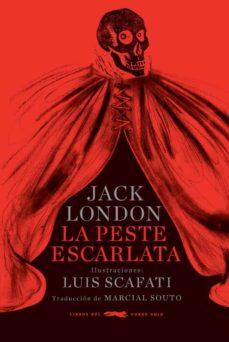 Libros descargables en pdf. LA PESTE ESCARLATA (RUSTICA) RTF DJVU 9788494595042 in Spanish