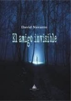 Descargas de mp3 gratis ebooks EL AMIGO INVISIBLE de DAVID NAVARRO ePub