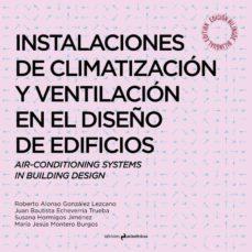 Descargar INSTALACIONES DE VENTILACION EN EL DISEÃ'O DE EDIFICIOS gratis pdf - leer online