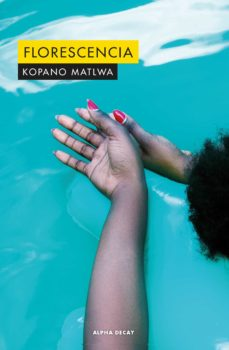 Gratis ebooks para descargar FLORESCENCIA de KOPANO MATLWA