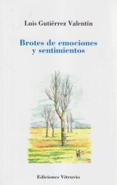 BROTES DE EMOCIONES Y SENTIMIENTOS - LUIS GUTIERREZ VALENTIN | Triangledh.org
