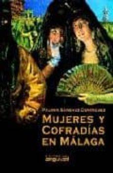 mujeres y cofradias en malaga-paloma sanchez dominguez-9788495948342