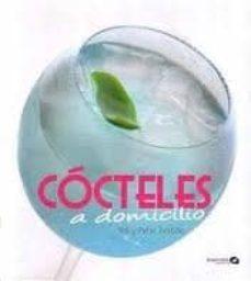 cocteles a domicilio-yoly troitiño-patxi troitiño-9788496177642