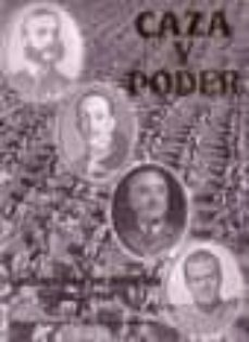 Cdaea.es Caza Y Poder: Encomienda De Mudela, 1882-1974 (Incluye Cd-rom) Image