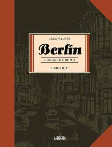 berlin. ciudad de humo. libro dos (2ª ed)-jason lutes-9788496815742