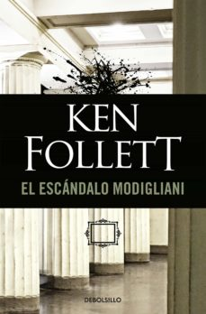 Descarga gratuita de libros de audio para ipad EL ESCANDALO MODIGLIANI in Spanish de KEN FOLLETT