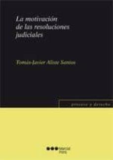 Descargar LA MOTIVACION DE LAS RESOLUCIONES JUDICIALES gratis pdf - leer online