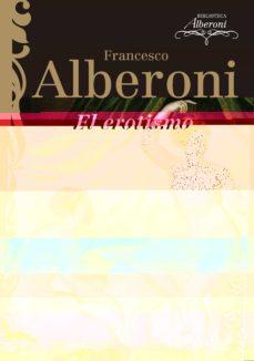 el erotismo-francesco alberoni-9788497841542