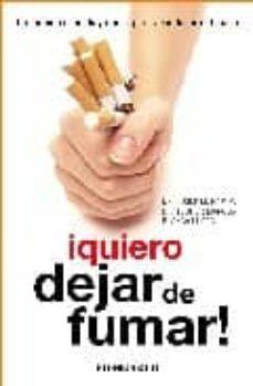 Emprende2020.es ¡Quiero Dejar De Fumar!: Un Metodo Sencillo Y Eficaz Para Abandon Ar El Tabaco Image