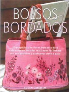 Amazon descargar libros de audio BOLSOS BORDADOS: 20 PROYECTOS CON FLORES BORDADAS PARA CADA ESTAC ION