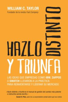 hazlo distinto y triunfa (ebook)-william c. taylor-9788498752342