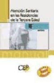 Encuentroelemadrid.es Manual De Atencion Sanitaria En Las Residencias De La Tercera Eda D. Formacion Image