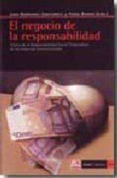 el negocio de la responsabilidad: critica de la responsabilidad s ocial corporativa de las empresas transnacionales-juan hernandez zubizarreta-9788498881042