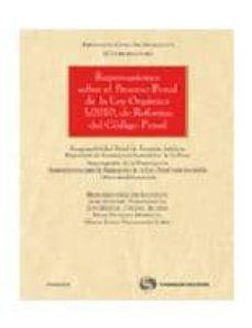 Javiercoterillo.es Repercusiones Sobre El Proceso Penal De La Ley Organica 5/2010, De Reforma Del Codigo Penal Image