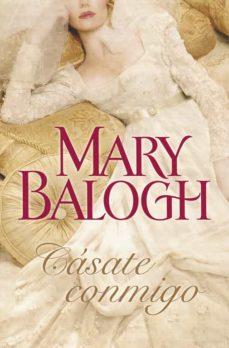 casate conmigo-mary balogh-9788499087542