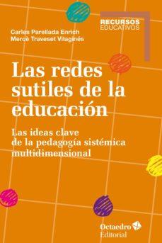 las redes sutiles de la educación (ebook)-merce traveset vilagines-carles parellada enrich-9788499218342