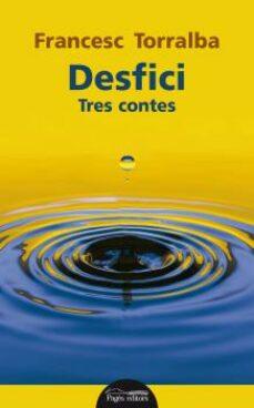 desfici: tres contes-francesc torralba-9788499759142