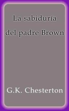la sabiduría del padre brown (ebook)-g.k. chesterton-9788822889942