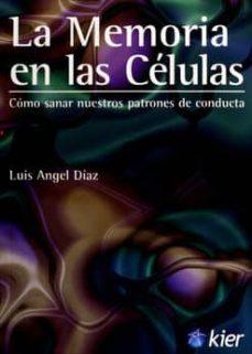 Inmaswan.es La Memoria En Las Celulas: Como Sanar Nuestros Patrones De Conduc Ta Image