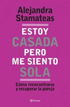 estoy casada pero me siento sola (ebook)-alejandra stamateas-9789504925842