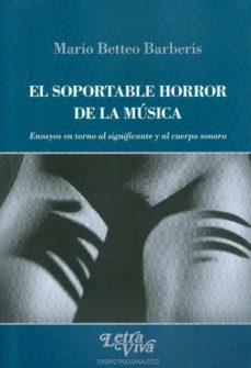 Permacultivo.es El Soportable Horror De La Musica. Ensayos En Torno Al Significan Te Y Cuerpo Sonoro Image