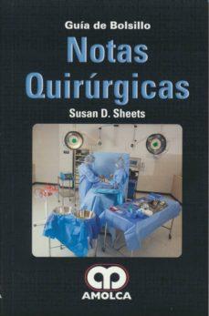 Descarga gratuita de libros electrónicos en línea en pdf. NOTAS QUIRURGICAS: GUIA DE BOLSILLO