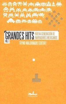 Carreracentenariometro.es Grandes Hits (Vol. 1): Nueva Generacion De Narradores Mexicanos Image