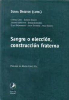 Vinisenzatrucco.it Sangre O Eleccion, Construccion Fraterna Image