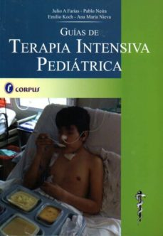 Descargando ebooks gratuitos para nook GUIAS DE TERAPIA INTENSIVA PEDIATRICA de  PDB ePub RTF 9789871860142