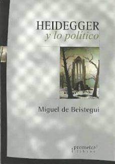 heidegger y lo político-miguel de beistegui-9789875745742