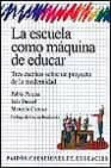 Inmaswan.es La Escuela Como Maquina De Educar Image