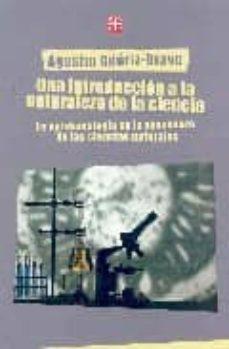 Debatecd.mx Una Introduccion A La Naturaleza De La Ciencia: La Epistemologia En La Enseñanza De Las Ciencias Naturales Image