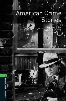 Descarga gratuita de libros y ordenadores. OXFORD BOOKWORMS 6: AMERICAN CRIME STORIES MP3 PACK in Spanish