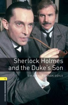 eBook en línea OXFORD BOOKWORMS 1 SHERLOCK HOLMES & THE DUKES SON MP3 PACK 9780194620352 RTF DJVU iBook