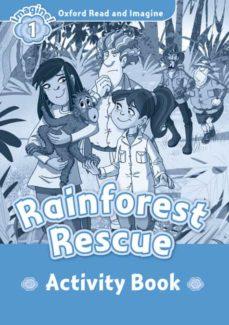 oxford read and imagine: level 1: rainforest rescue activity book-9780194722452