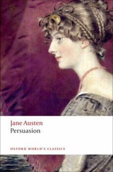 Descargas gratuitas de libros electrónicos griegos PERSUASION (OXFORD WORLD S CLASSICS) in Spanish de JANE AUSTEN