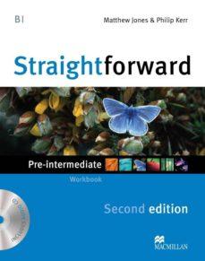 Descargar Ebook gratis kindle STRAIGHTFORWARD PRE-INTERMEDIATE  2ND ED WORKBOOK PK de  9780230423152 RTF MOBI in Spanish