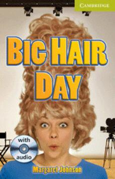 big hair day (starter/ beginner) book + audio cd-margaret johnson-9780521167352