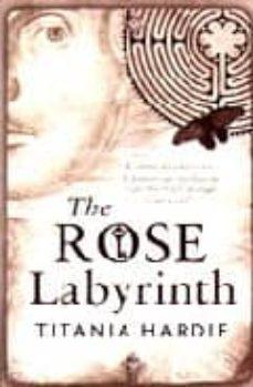 Descargas de libros para iphones THE ROSE LABYRINTH PDF FB2 PDB en español 9780755347452 de TITANIA HARDIE